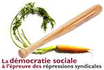 Democratie sociale a l'epreuve des repressions syndicales